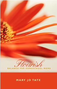 Buy Flourish: Balance for Homeschool Moms