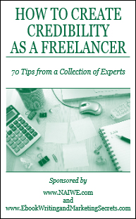 How to Create Credibility as a Freelancer: 70 Tips from a Collection of Experts